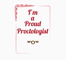I'm a proud proctologist Unisex T-Shirt