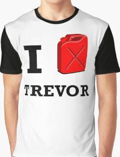 I Love Trevor Graphic T-Shirt
