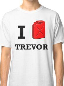 I Love Trevor Classic T-Shirt