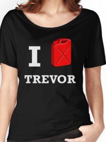 I Love Trevor Women's Relaxed Fit T-Shirt