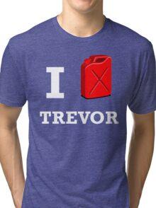 I Love Trevor Tri-blend T-Shirt