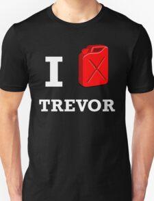 I Love Trevor T-Shirt