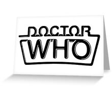 Doctor Who logo 1984-1986 Greeting Card