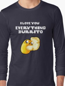 Everything Burrito Long Sleeve T-Shirt