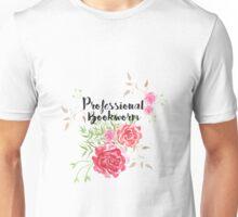 Professional Bookworm - Floral  Unisex T-Shirt