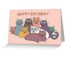 HAPPY BIRTHDAY by NINE CATS  Greeting Card