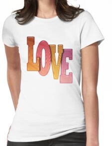 Love Word Pile of Coloured Wooden Letters Womens Fitted T-Shirt
