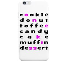 Cookie Donut Toffee Candy Cake Muffin Dessert Cupcake iPhone Case/Skin