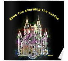 Have fun storming the castle (Miracle Max, Princes Bride) Poster