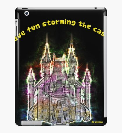 Have fun storming the castle (Miracle Max, Princes Bride) iPad Case/Skin