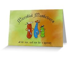 Microbial Musketeers Greeting Card