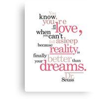 Dr. Seuss Love Quote Canvas Print