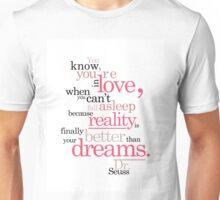 Dr. Seuss Love Quote Unisex T-Shirt