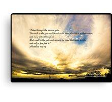 Bible Verse Matthew 7:13-14 Canvas Print