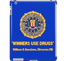 Winners Use Drugs! iPad Case/Skin