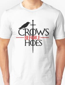 Crows before hoes Game of thrones T-Shirt