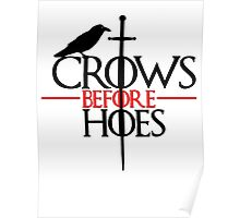 Crows before hoes Game of thrones Poster