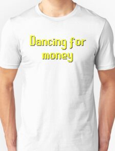 Runescape t-shirt: Dancing for money - Oldschool runescape Unisex T-Shirt