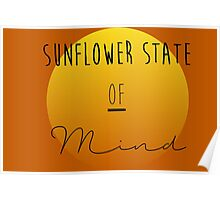 Sunflower State of Mind (Full Color) Poster