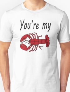 Friends You're My Lobster T-Shirt