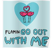FlaminGO Out With Me! Poster