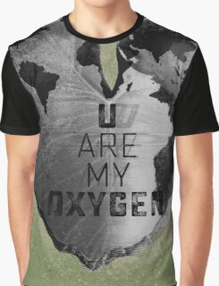 You are my oxygen Graphic T-Shirt
