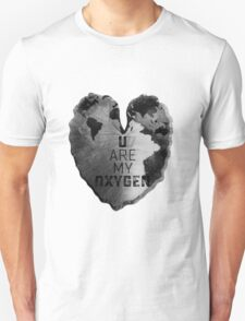 You are my oxygen Unisex T-Shirt