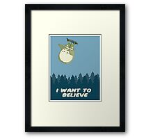 """""""I Want to Believe"""" Totoro  Framed Print"""
