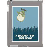 """I Want to Believe"" Totoro  iPad Case/Skin"