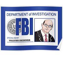 Agent Walter Skinner Poster