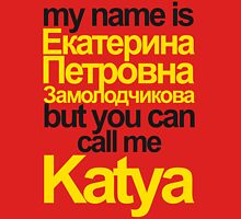 my name is Katya Unisex T-Shirt