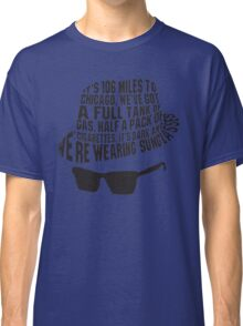 106 Miles to Chicago  The Blues Brothers Classic T-Shirt