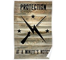 Protection in a Minutes Notice! Poster