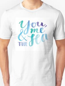 You, Me And The Sea Unisex T-Shirt