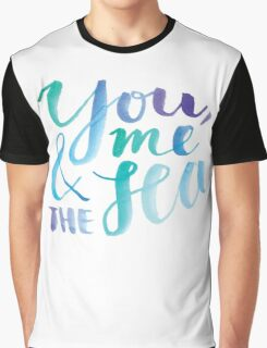 You, Me And The Sea Graphic T-Shirt