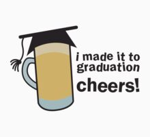 I MADE IT TO GRADUATION CHEERS! in a pint beer glass with mortar board hat by jazzydevil