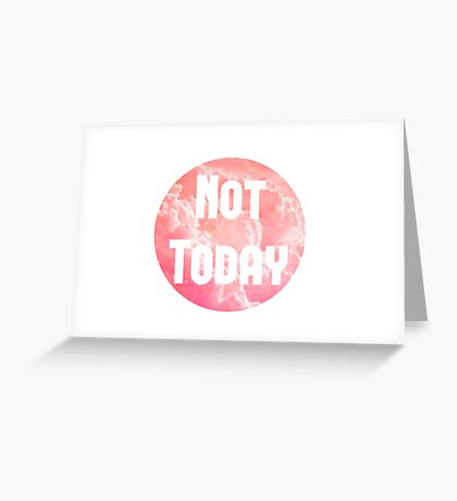 Pink Cloud - 'Not Today' Greeting Card