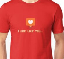 Character Building - 'Like' Like Unisex T-Shirt
