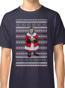 We're Onto Christmas Classic T-Shirt