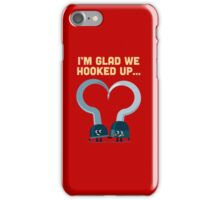 Character Building - Hook ups iPhone Case/Skin