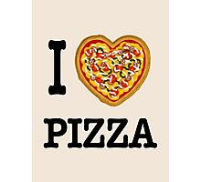 I Love Pizza Photographic Print