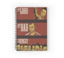 The Good, The Bad and The Hungry Spiral Notebook