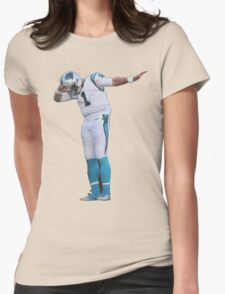 Dab On Them Cam Newton Womens Fitted T-Shirt