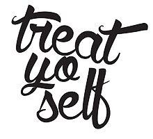 Treat Yo Self 2 by Julia Christina