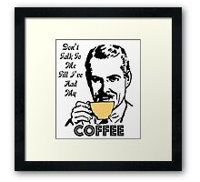 MY COFFEE Framed Print