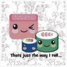The way I roll by IamJane--