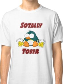 SOTALLY TOBER (Totally Sober) Classic T-Shirt