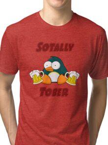 SOTALLY TOBER (Totally Sober) Tri-blend T-Shirt
