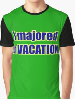 "High School Musical - ""I Majored in Vacation."" Shirt - Green Graphic T-Shirt"