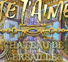 Je T'aime Chateau Versailles Peace Salon Hall of Mirrors Sticker